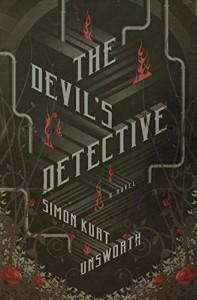 The Devil's Detective: A Novel - Simon Kurt Unsworth