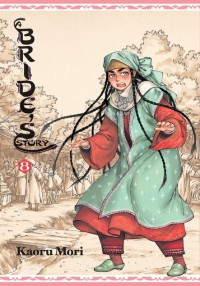 A Bride's Story, Vol. 8 - Kaoru Mori