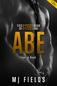 Abe: Four In Hand - M.J. Fields