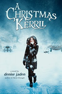 A Christmas Kerril - Denise Jaden