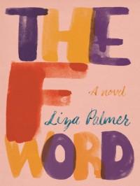 The F Word - Liza Palmer