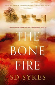 The Bone Fire (Somershill Manor Mystery #4) - S. D. Sykes