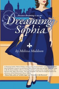 Dreaming Sophia: Because Dreaming is an Art - Melissa Muldoon