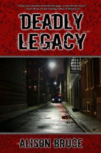 Deadly Legacy - Alison  Bruce