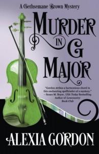 Murder in G Major (A Gethsemane Brown Mystery) (Volume 1) - Alexia Gordon
