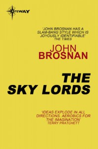 The Sky Lords - John Brosnan