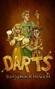 DARTS (The Paladin's Thief Book 1) - Benjamin K Hewett, Marta Maszkiewicz