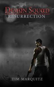 Resurrection - Tim Marquitz