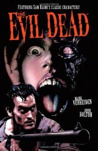 The Evil Dead - John Bolton, Mark Verheiden