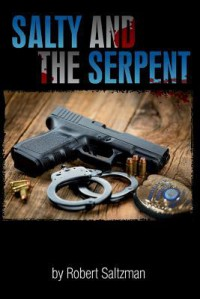 Salty & the Serpent - Robert Saltzman