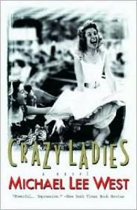 Crazy Ladies - Michael Lee West,  Michael Lee Lee West
