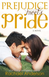 Prejudice Meets Pride - Rachael Anderson