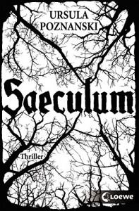 Saeculum - Ursula Poznanski