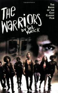 The Warriors - Sol Yurick