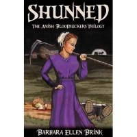 Shunned (Amish Bloodsuckers Trilogy, #2) - Barbara Ellen Brink