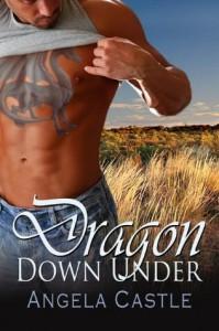 Dragon Down Under (Dragon Down Under, #1) - Angela Castle