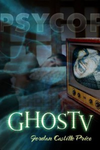 GhosTV (PsyCop, #6) - Jordan Castillo Price