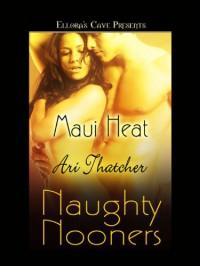 Maui Heat - Ari Thatcher