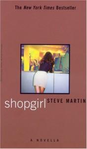 Shopgirl - Steve Martin