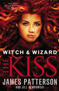 Witch & Wizard: The Kiss - James Patterson,  Howard Roughan