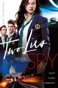 Two Lies and a Spy - Kat Carlton