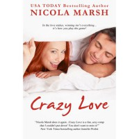 Crazy Love (Looking for Love, #2) - Nicola Marsh