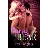 Bunny and the Bear (Furry United Coalition, #1) - Eve Langlais