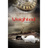Weighted (The Neumarian Chronicles, #0.5) - Ciara Knight