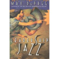 Leadership Jazz - Max DePree