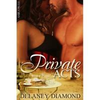 Private Acts - Delaney Diamond