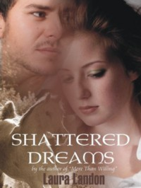 Shattered Dreams - Laura Landon