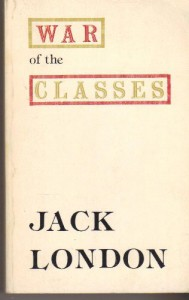 The War of the Classes - Jack London