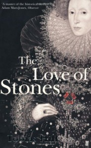 The Love Of Stones - Tobias Hill