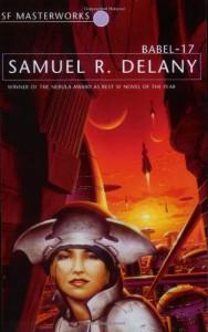 Babel-17 (SF Masterworks, #06) - Samuel R. Delany