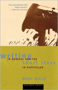 Writing in General and the Short Story in Particular - Lawrence Rust Hills