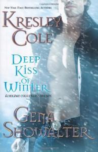 Deep Kiss Of Winter - Kresley Cole, Gena Showalter