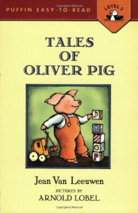 Tales of Oliver Pig: Level 2 (Easy-to-Read, Puffin) - Jean Van Leeuwen