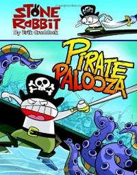 Stone Rabbit #2: Pirate Palooza - Erik Craddock