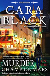 Murder on the Champ de Mars (An Aimée Leduc Investigation) - Cara Black