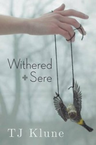 Withered + Sere (Immemorial Year) - T.J. Klune