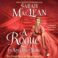 A Rogue by Any Other Name - Sarah MacLean, Rosalyn Landor