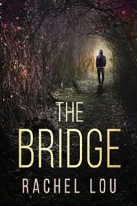The Bridge - Rachel Lou