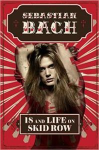 18 and Life on Skid Row - Sebastian Bach