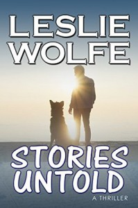 Stories Untold: A Gripping Psychological Thriller - Leslie R. Wolfe