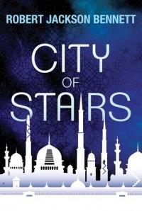 City of Stairs - Robert Jackson Bennett