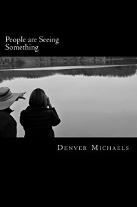 People are Seeing Something: A Survey of Lake Monsters in the United States and Canada - Denver Michaels