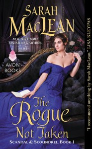 The Rogue Not Taken - Sarah MacLean