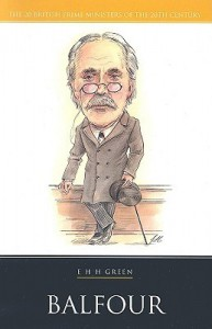 Balfour (British Prime Ministers of the 20th Century) - E.H.H. Green