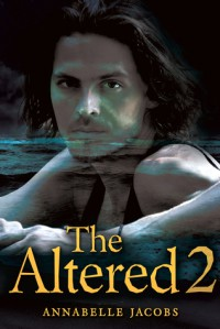 The Altered 2 - Annabelle Jacobs