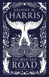 The Blue Salt Road - Joanne M Harris